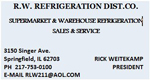 R.W. Refrigeration Dist. Co.